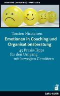 Emotionen in Coaching und Organisationsberatung