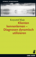 Klienten kennenlernen – Diagnosen dynamisch utilisieren
