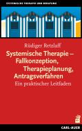 Systemische Therapie – Fallkonzeption, Therapieplanung, Antragsverfahren