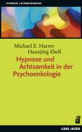 Hypnose und Achtsamkeit in der Psychoonkologie