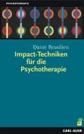 Impact-Techniken für die Psychotherapie