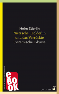Nietzsche, Hölderlin und das Verrückte