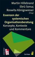 Essenzen der systemischen Organisationsberatung