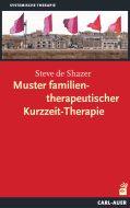 Muster familientherapeutischer Kurzzeit-Therapie
