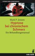 Hypnose bei chronischem Schmerz
