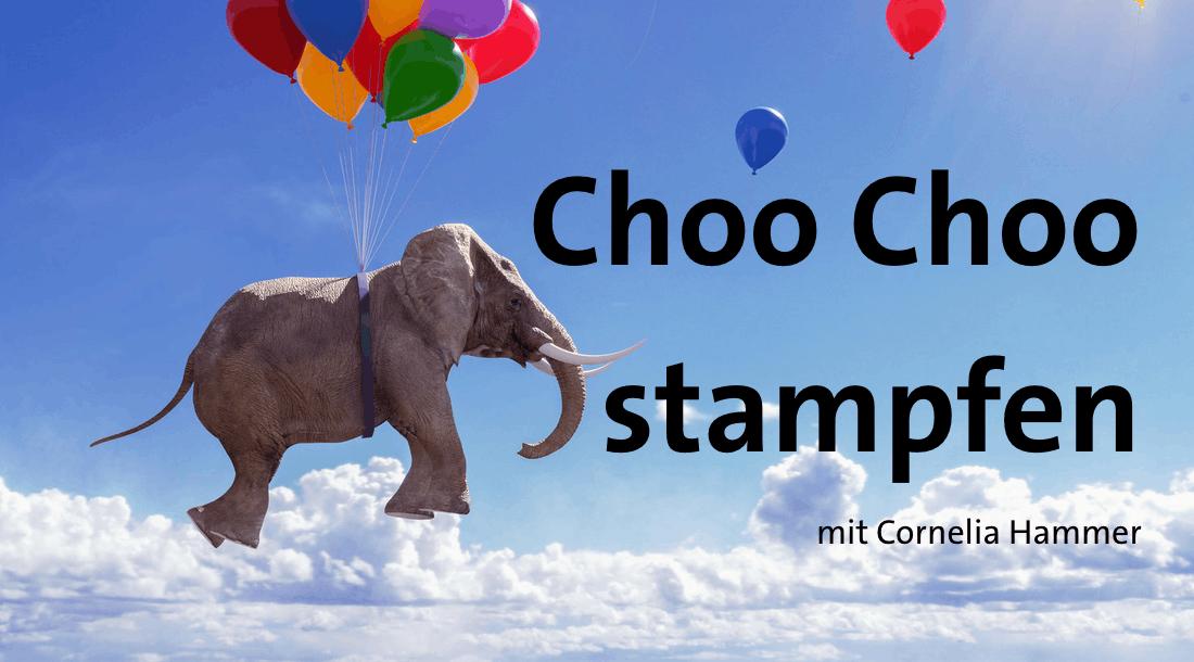 Choo Choo stampfen