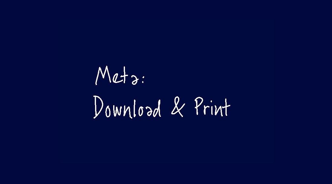 (4) META - Download & Print