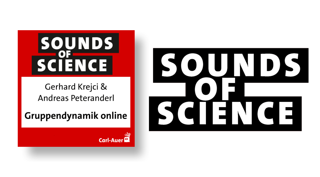 Sounds of Science / Gerhard Krejci & Andreas Peteranderl - Gruppendynamik online