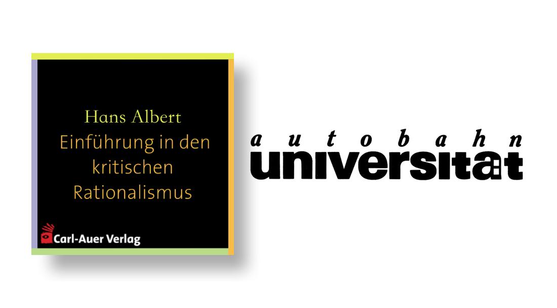 autobahnuniversität / Hans Albert - Einführung in den Kritischen Rationalismus 3