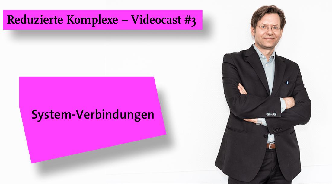 Videocast #3: System-Koppelungen