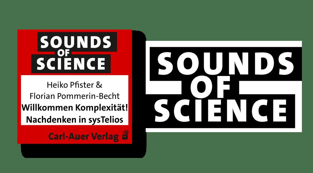 Sounds of Science / Heiko Pfister & Florian Pommerin-Becht -  Willkommen Komplexität! Nachdenken in sysTelios