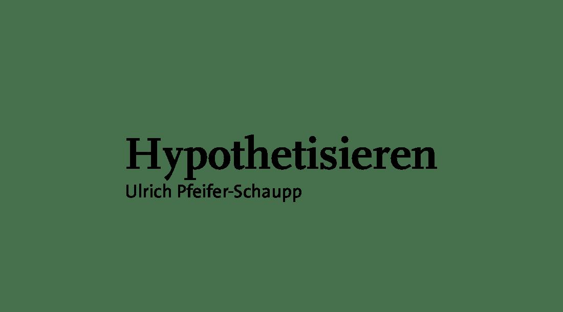 Hypothetisieren