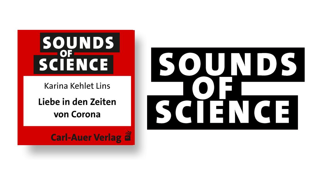 Sounds of Science / Karina Kehlet Lins - Liebe in den Zeiten von Corona