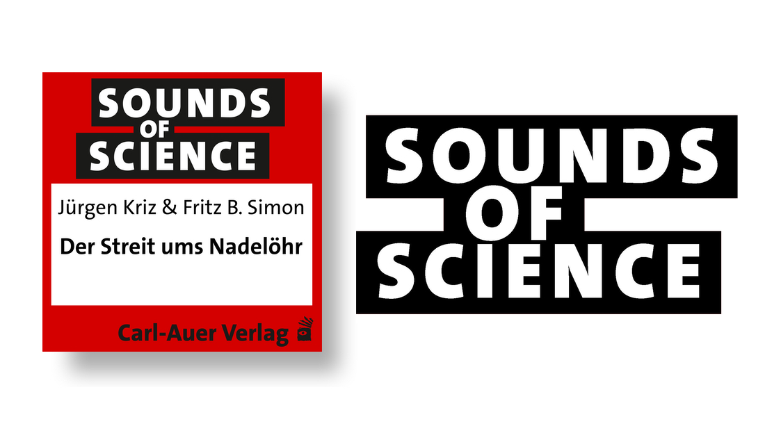 Sounds of Science / Jürgen Kriz & Fritz B. Simon - Der Streit ums Nadelöhr