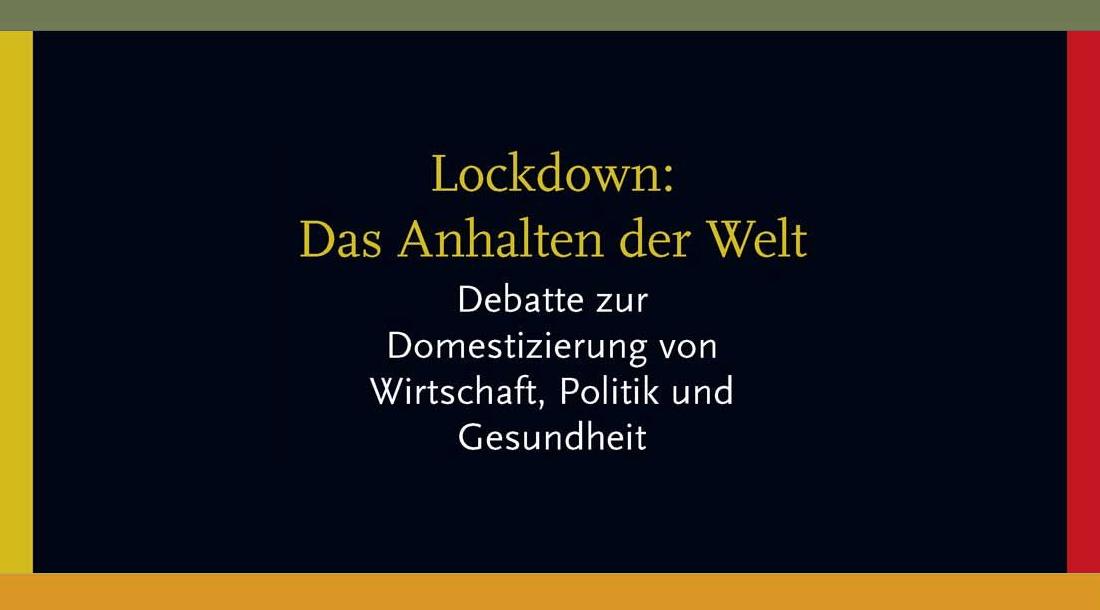 Lockdown. Das Anhalten der Welt...