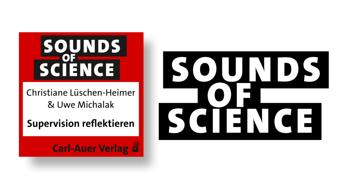 Sounds of Science / Christiane Lüschen-Heimer & Uwe Michalak - Supervision reflektieren