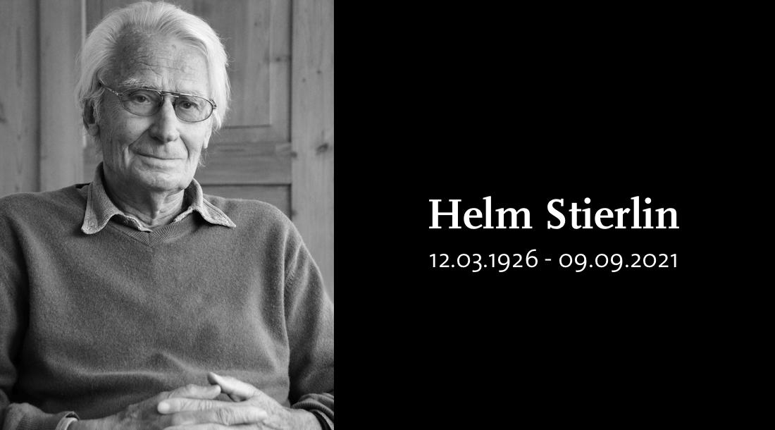 Helm Stierlin gestorben - Ein Nachruf von Fritz B. Simon