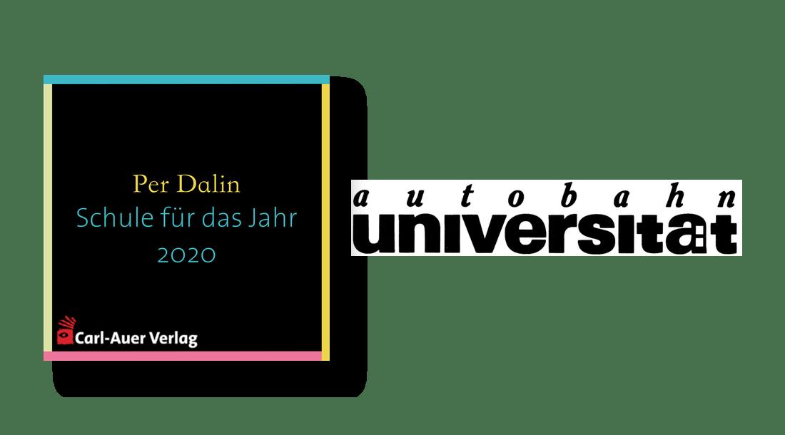 autobahnuniversität / Per Dalin - Schule für das Jahr 2020