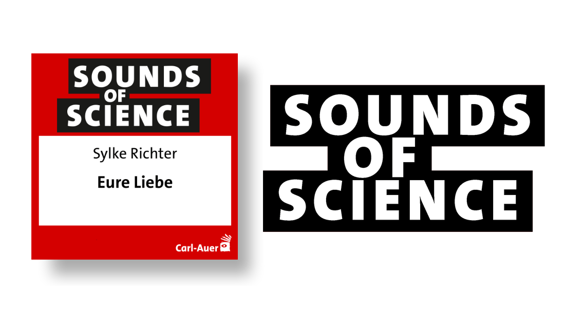 Sounds of Science / Sylke Richter - Eure Liebe