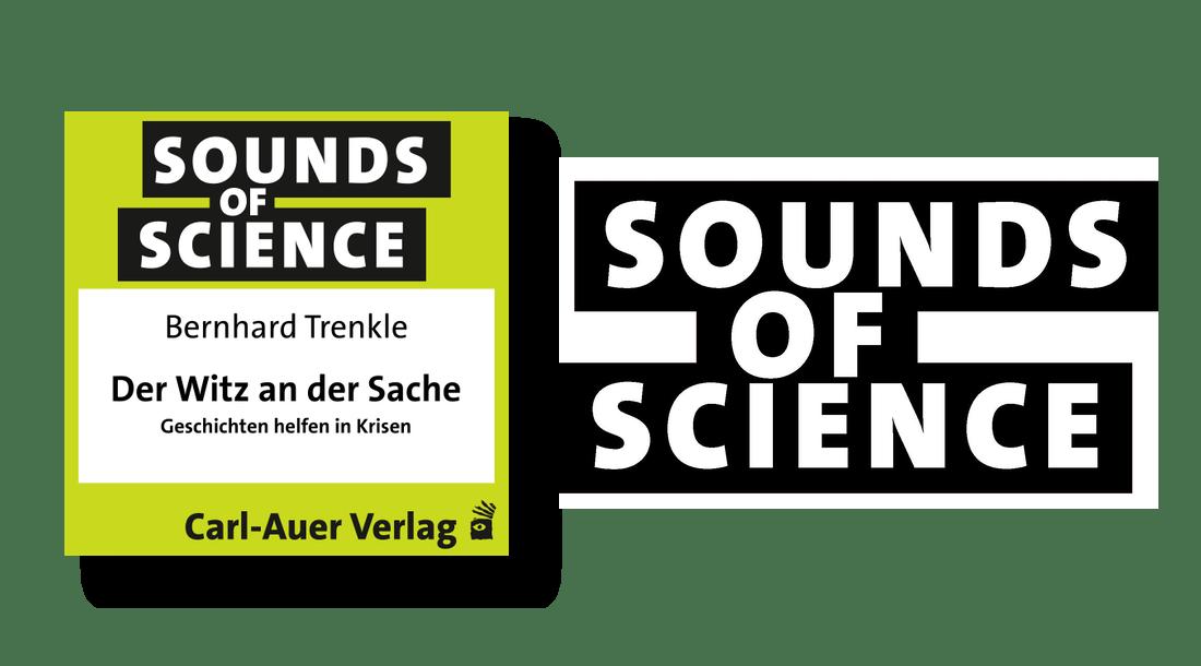 Sounds of Science / Bernhard Trenkle - Der Witz an der Sache - Geschichten helfen in Krisen