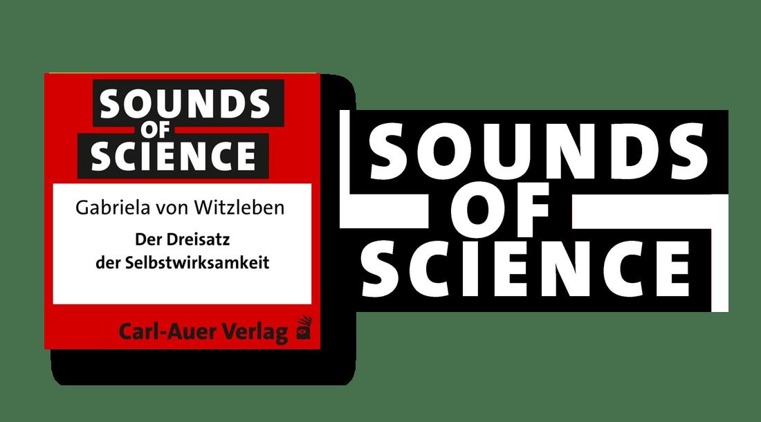 Sounds of Science / Gabriela von Witzleben - Der Dreisatz der Selbstwirksamkeit