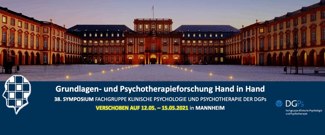38. Symposium der Fachgruppe Klinische Psychologie und Psychotherapie der DGPs