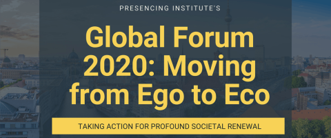 Global Forum: From Ego to Eco 2030