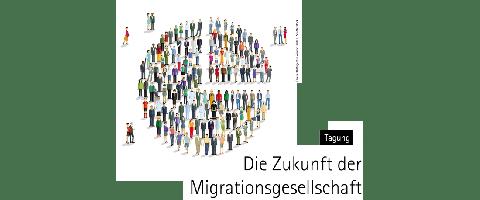 Die Zukunft der Migrationsgesellschaft